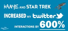 Kanye and Star Trek increased my Twitter interactions by 600%.  To get some traffic for our launch event I decided to experiment with ads on Facebook, Twitter, LinkedIn and Reddit.  https://www.coffeeshopfreelancers.com/kanye-star-trek-increased-twitter-interactions-600