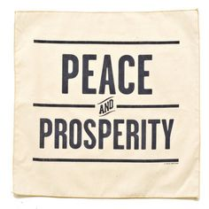 Peace and Prosperity Handkerchief
