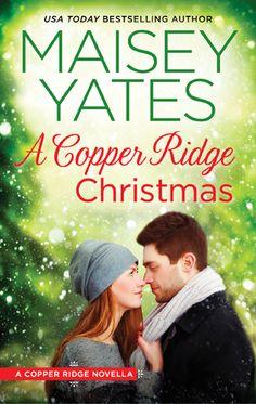 A Copper Ridge Christmas - Maisey Yates