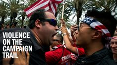 How the Campaign Turned Violent by TIME Video