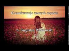 Konsekwencje naszych czynów - o. Augustyn Pelanowski (audio)