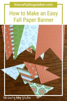 DIY simple pattern paper pennant banners. Customize for any season, theme or occasion. This party decor is fun to make and looks great hanging! #thecraftyblogstalker #papercrafts #banner #paperbanner Paper Banners, Pennant Banners, Simple Pattern, Fall Diy, Pattern Paper, Diy Tutorial, Create Your Own, Paper Crafts, Tutorials