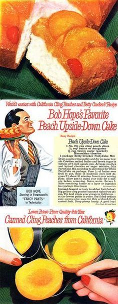 Bob Hope's Favorite Peach Upside Down Cake