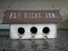 Fly Right Inn 3 Hole Country Primitive  Birdhouse by craftsbymerle, $30.00 - I want this for mother's day also!