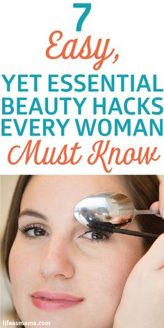 7 Easy, Yet Essential Beauty Hacks Every Woman Must Know