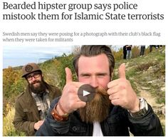 Bearded hipsters are finally on the way out. #OnePositiveEffectOfISIS
