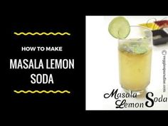 Masala Lemon Soda - A lemon Juice with a slight twist along with the touch of spices , will give you the perfect drink with an exotic flavour and taste. Lemon Soda Recipe, Juice, Paradise, Veggies, How To Make, Recipes, Vegetables, Food Recipes, Juice Fast