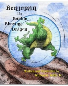 Benjamin the Bubble Blowing Dragon by William G. Duffy Jr. https://www.amazon.com/dp/0615430600/ref=cm_sw_r_pi_dp_x_cj9PxbPH7MFAW
