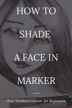 Learn how to shade a face drawing in greyscale with tombows from mixed media art. Karen Campbell, Bow Drawing, Fantasy Character, How To Shade, Character Design Tutorial, Online Art Classes, Learn Art, Alcohol Markers, Marker Art