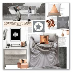 """""""Gray and copper"""" by lidia-solymosi ❤ liked on Polyvore featuring interior, interiors, interior design, home, home decor, interior decorating, Candice Olson, Matteo, Zentique and Bloomingville"""