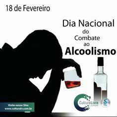 Dia Nacional de Combate ao Alcoolismo  #dianacionaldecombateaoalcoolismo #alcoolismo #combateaoalcoolismo #combatealcoolismo #apoiofamiliar #doenca #doença #alcolicos #alcolicosanonimos #18defevereiro #fevereiro #culturalivre #CulturaLivre #Fevereiro2016