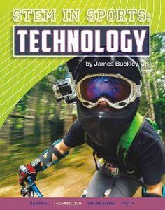 STEM in sports. Technology by James Buckley Jr  [07/15]