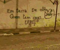 kikkkkkkk 15 pichações filosóficas em muros do Brasil
