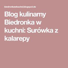 Blog kulinarny Biedronka w kuchni: Surówka z kalarepy