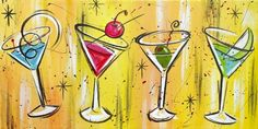 Martinis! Would like to do this painting at Happy Our Art!!
