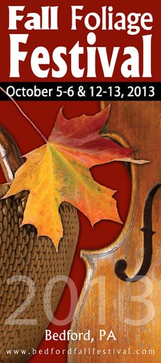 Bedford, PA Fall Foliage Festival  Always the first two weekends of Oct.  Stop by in Founders Crossing Antique and Craft Shop and say hello.  My space is #35, look for the red barn wood doors......  stop by and say hello and you saw this on Pinterest....