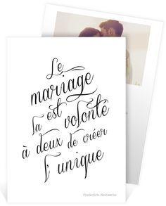 """Faire part mariage romantique avec cette belle citation """"le mariage est la volonté à deux de créer l'unique"""", ref N241110"""