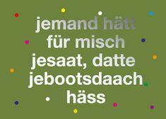 Postkarte: jemand hätt für misch jesaat, datte jebootsdaach häss