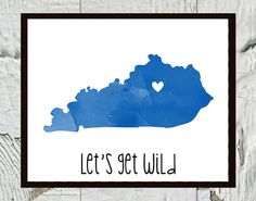 University of Kentucky Wildcats Print Let's Get Wild by CraftandCandor, $12.00