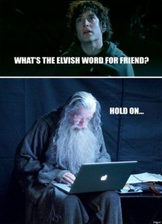 Tech Support Gandalf -- the best memes, captions, Photoshops, and more for the photo of Sir Ian McKellen working on a laptop on the set of The Hobbit. Hobbit Funny, O Hobbit, Gandalf Funny, Gandalf Quotes, Martin Freeman, Movie Memes, Funny Memes, J. R. R. Tolkien, Words With Friends