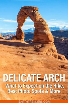 Delicate Arch is a top attraction in Arches National Park. Here are 6 tips so you can have the best experience.