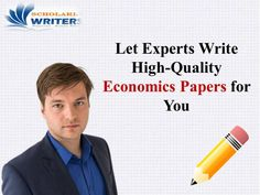 Write High-Quality #EconomicsPapers for You