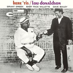 Lou Donaldson Here 'Tis Blue Note	4066 1961
