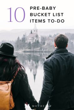 Before going on the journey of parenthood, use this checklist for 10 other essential adventures with your significant other. Because who doesn't appreciate a good pre-baby bucket list? Pregnancy Questions, Pregnancy Goals, Pregnancy Guide, Pre Pregnancy, Parenting Plan, Foster Parenting, Good Parenting, Mothers Friend, Get Pregnant Fast