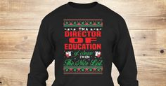 If You Proud Your Job, This Shirt Makes A Great Gift For You And Your Family.  Ugly Sweater  Director of Education, Xmas  Director of Education Shirts,  Director of Education Xmas T Shirts,  Director of Education Job Shirts,  Director of Education Tees,  Director of Education Hoodies,  Director of Education Ugly Sweaters,  Director of Education Long Sleeve,  Director of Education Funny Shirts,  Director of Education Mama,  Director of Education Boyfriend,  Director of Education Girl…