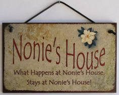 """Amazon.com: 5x8 Vintage Style Sign with Magnolia Saying, """"Nonie's House What Happens at Nonie's House, Stays at Nonie's House!"""" Decorative F..."""