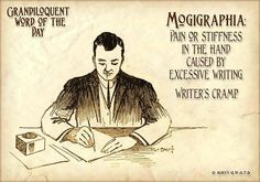 Word of the Day! - Friday word: Mogigraphia