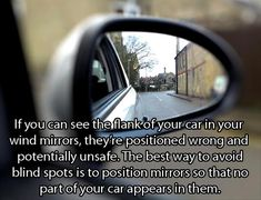 Awesome Driving and Travel Hacks - Already knew this but so many people don't get it. They're for your blind spots, not so you can see if your car is clean or not. Driving Safety, Driving Tips, Funny Driving, Driving Quotes, Used Cars Movie, Drivers Ed, Learning To Drive, Car Hacks, Car Advertising