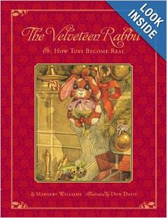 The Hardcover of the The Classic Tale of the Velveteen Rabbit: Or, How Toys Became Real(Christmas Edition) by Don Daily, Margery Williams Good Books, My Books, Story Books, This Is A Book, Children's Picture Books, Happy B Day, Book Images, Victorian Christmas, Christmas Books