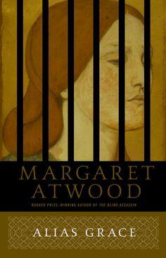 Margaret Atwood - Alias Grace / #awordfromJoJo #HistoricalFiction #MargaretAtwood