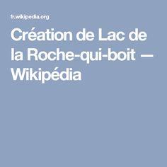 Création de Lac de la Roche-qui-boit — Wikipédia