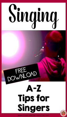 A-Z of Tips for Singers.  FREE download - seven pages!  ♫ CLICK through to download now or repin for later!  ♫