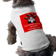Certified Service Animal Therapy Dog Dog Shirt $24.95mCertified Service Animal Therapy Dog shirt. This Medical Cross with Dog Paw on a red background stands out and lets others know you have a working animal.