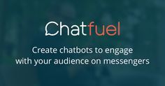 Chatbot Development for the Masses – Chatbot's Life
