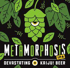 Kaiju Beer - Metamorphosis IPA.