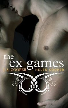 The Ex Games (The Ex Games #1) by J.S. Cooper, Helen Cooper