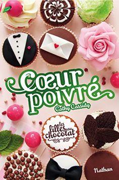 Les filles au chocolat, Tome 7 : Coeur poivré de Cathy Cassidy http://www.amazon.fr/dp/2092564315/ref=cm_sw_r_pi_dp_TIzUwb1W7XT2Y