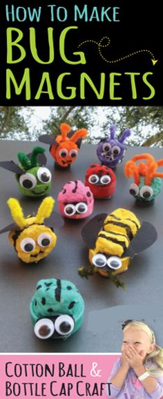 This bug craft tutorial will teach you how to upcycle cotton balls & plastic bottle caps into colorful & fun refrigerator magnets - BEES, FLIES & LADYBUGS