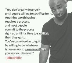True..its always easier to quit...