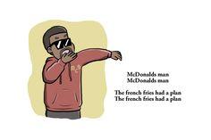 These Hilarious Illustrations Are Based on Kanye West's McDonald's Poem