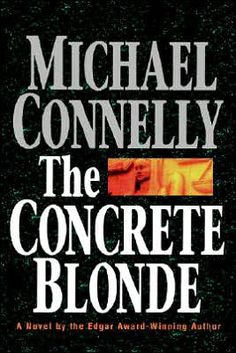 The first Michael Connelly book I happened upon.  I love them all!
