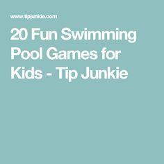 20 Fun Swimming Pool Games for Kids - Tip Junkie