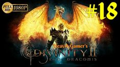 Divinity 2 Ego Draconis Gameplay Walkthrough (PC) Part 18: Sinister Cave...