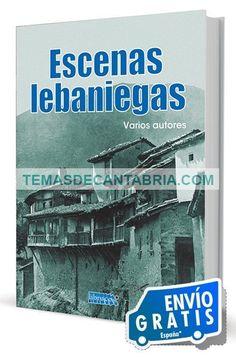 ESCENAS LEBANIEGAS .......  ........  El presente libro contiene una colección de veintiún cuentos y artículos pertenecientes al género costumbrista, escritos todos ellos en el primer tercio del pasado siglo XX, y que tienen como escenario la comarca cántabra de Liébana, una de las más pintorescas de la Comunidad.