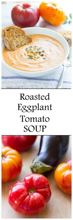 Creamy Eggplant Tomato Soup Creamy Roasted Eggplant and Tomato Soup- roasted eggplant and tomatoes come together for an irresistible soup that's dairy-free and gluten-free! Soup Recipes, Whole Food Recipes, Vegetarian Recipes, Cooking Recipes, Dinner Recipes, Healthy Recipes, Paleo Dinner, Roast Eggplant, Eggplant Tomato Recipe