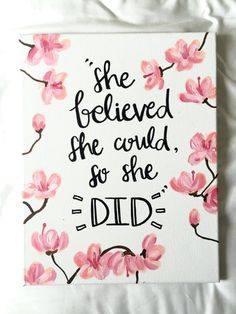 She believed she could so she did cherry blossom pink flowers hand lettered sign canvas quotes calligraphy sign wall decor girl room Big Girl Rooms believed blossom calligraphy Canvas cherry Decor flowers Girl Hand LETTERED pink quotes room Sign Wall Canvas Painting Quotes, Cute Canvas Paintings, Easy Canvas Painting, Diy Canvas Art, Diy Painting, Quotes On Canvas, Painted Canvas Quotes, Paintings With Quotes, Canvas Crafts